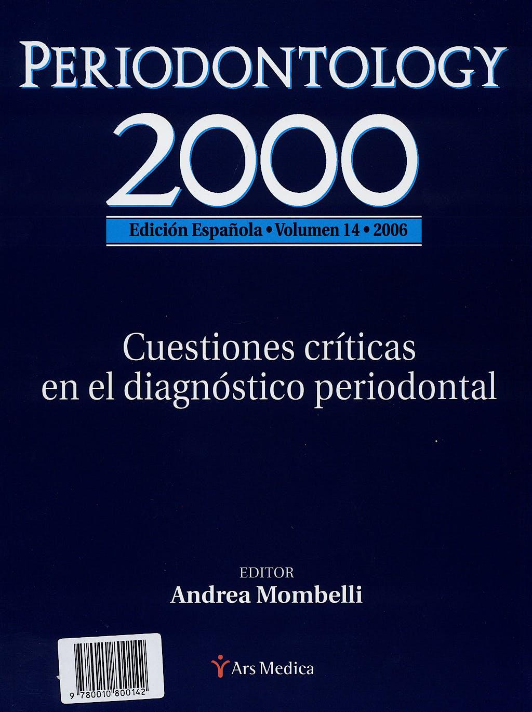 Portada del libro 9780010800142 Periodontology 2000, Vol. 14: Cuestiones Criticas en el Diagnostico Periodontal