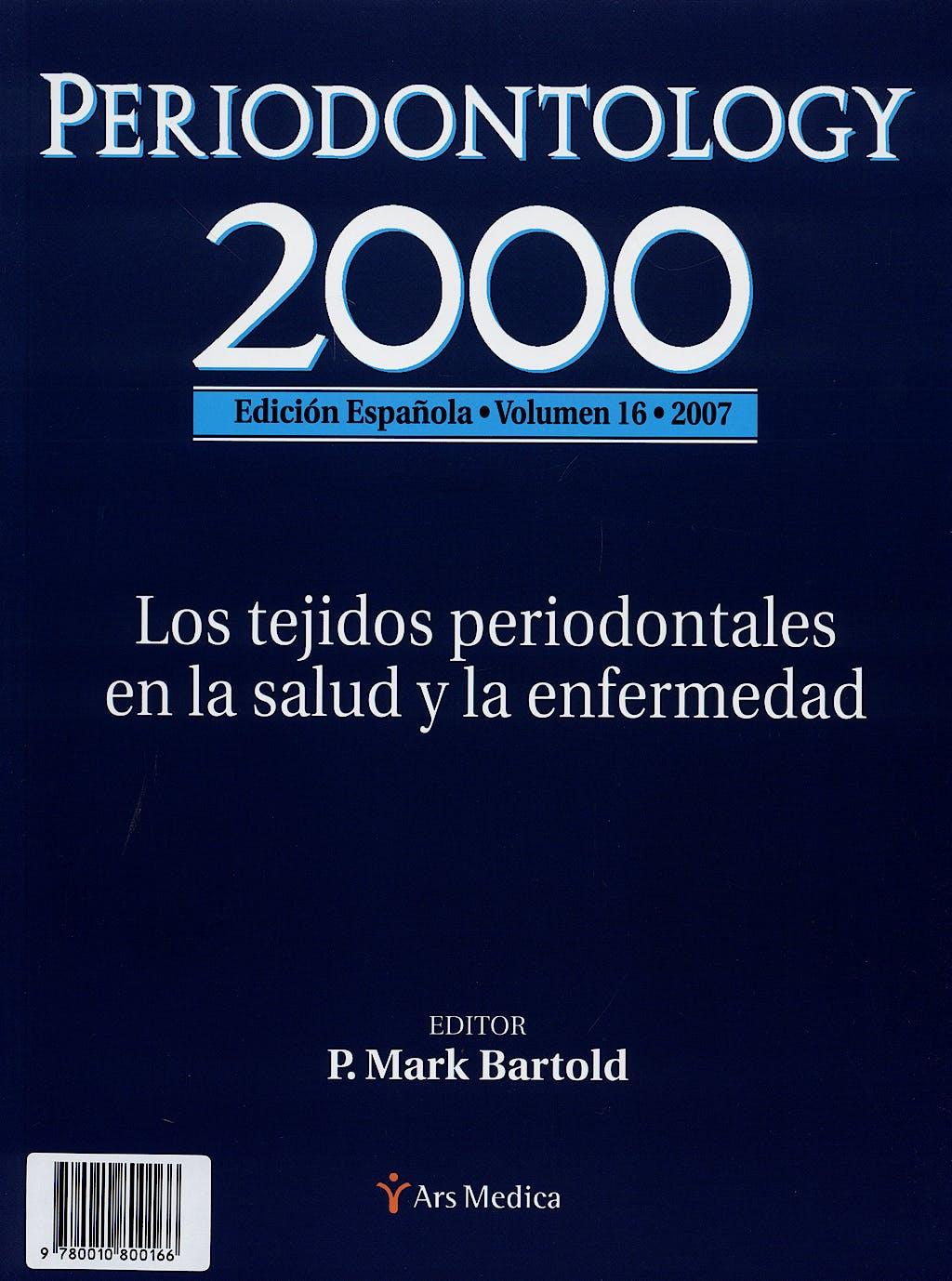 Portada del libro 9780010800166 Periodontology 2000, Vol. 16, 2007: Los Tejidos Periodontales en la Salud y la Enfermedad