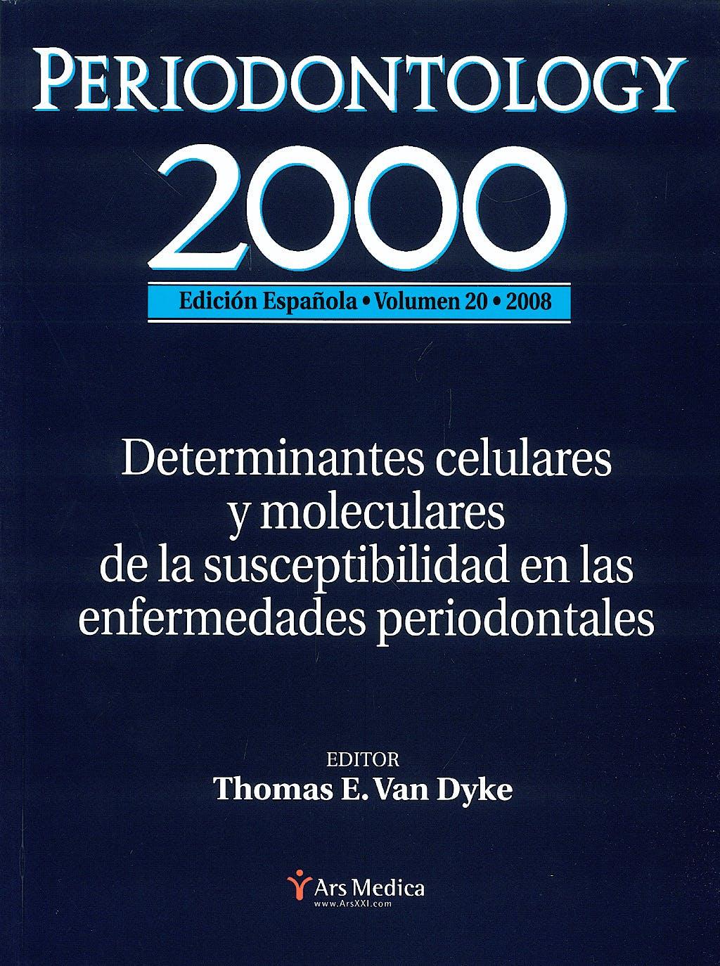 Portada del libro 9780010800203 Periodontology 2000, Vol. 20: Determinantes Celulares y Moleculares de la Susceptibilidad en las Enfermedades Periodontales