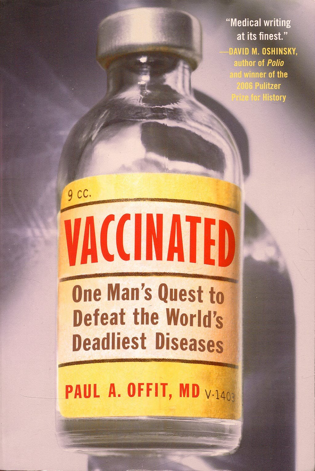 Portada del libro 9780061227967 Vaccinated: One Man's Quest to Defeat the World's Deadliest Diseases