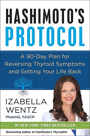 Portada del libro 9780062571298 Hashimoto's Protocol: A 90-Day Plan for Reversing Thyroid Symptoms and Getting Your Life Back