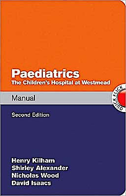 Portada del libro 9780070271890 Paediatrics Manual. the Children's Hospital at Westmead Handbook (Quick Flick)