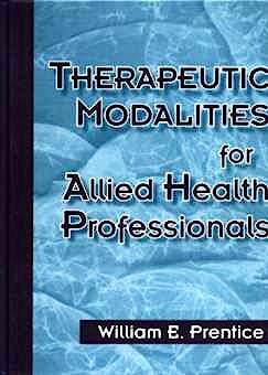 Portada del libro 9780070507715 Therapeutic Modalities for Allied Health Professionals
