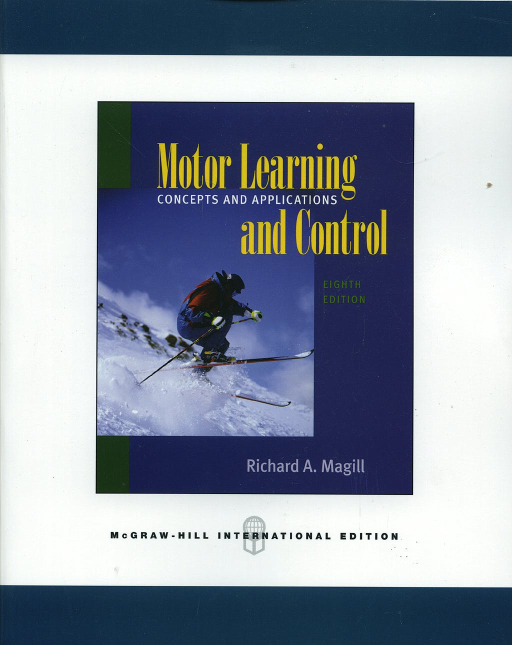 Portada del libro 9780071106979 Motor Learning and Control: Concepts and Applications