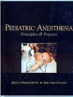 Portada del libro 9780071354547 Pediatric Anesthesia. Principles and Practice