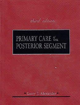 Portada del libro 9780071364768 Primary Care of the Posterior Segment