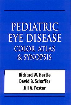 Portada del libro 9780071365093 Pediatric Eye Disease. Color Atlas & Synopsis