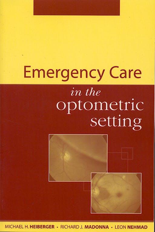 Portada del libro 9780071375535 Emergency Care in the Optometric Setting