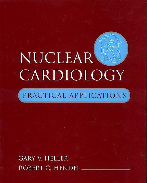 Portada del libro 9780071386357 Nuclear Cardiology. Practical Applications