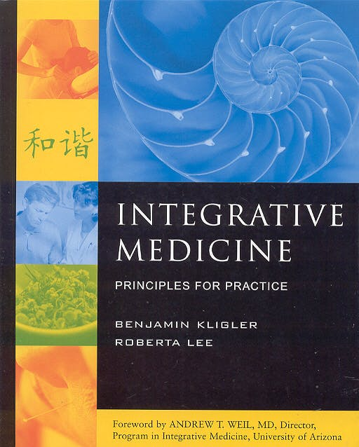 Portada del libro 9780071402392 Integrative Medicine. Principles for Practice