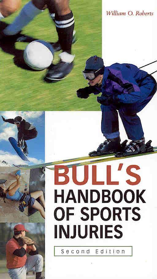 Portada del libro 9780071402910 Bull's Handbook of Sport Injuries