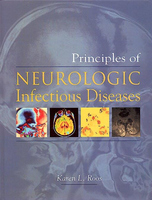 Portada del libro 9780071408165 Principles of Neurologic Infectious Diseases