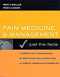Portada del libro 9780071411820 Pain Medicine and Management. Just the Facts
