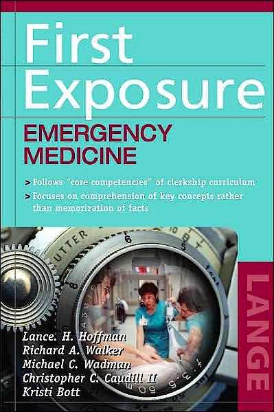 Portada del libro 9780071417167 First Exposure to Emergency Medicine
