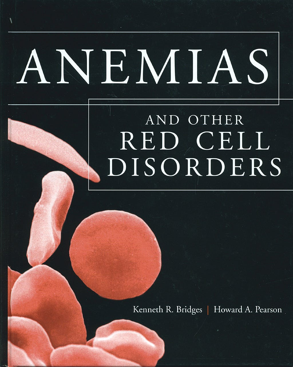 Portada del libro 9780071419406 Anemias and Other Red Cell Disorders