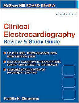 Portada del libro 9780071423021 Clinical Electrocardiography. Review and Study Guide