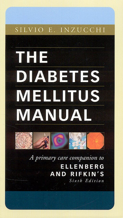 Portada del libro 9780071431293 The Diabetes Mellitus Manual. a Primary Care Companion to Ellenberg and Rifkin's