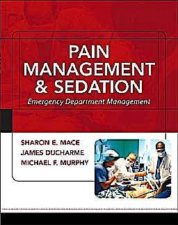 Portada del libro 9780071442022 Pain Management and Sedation: Emergency Department Management