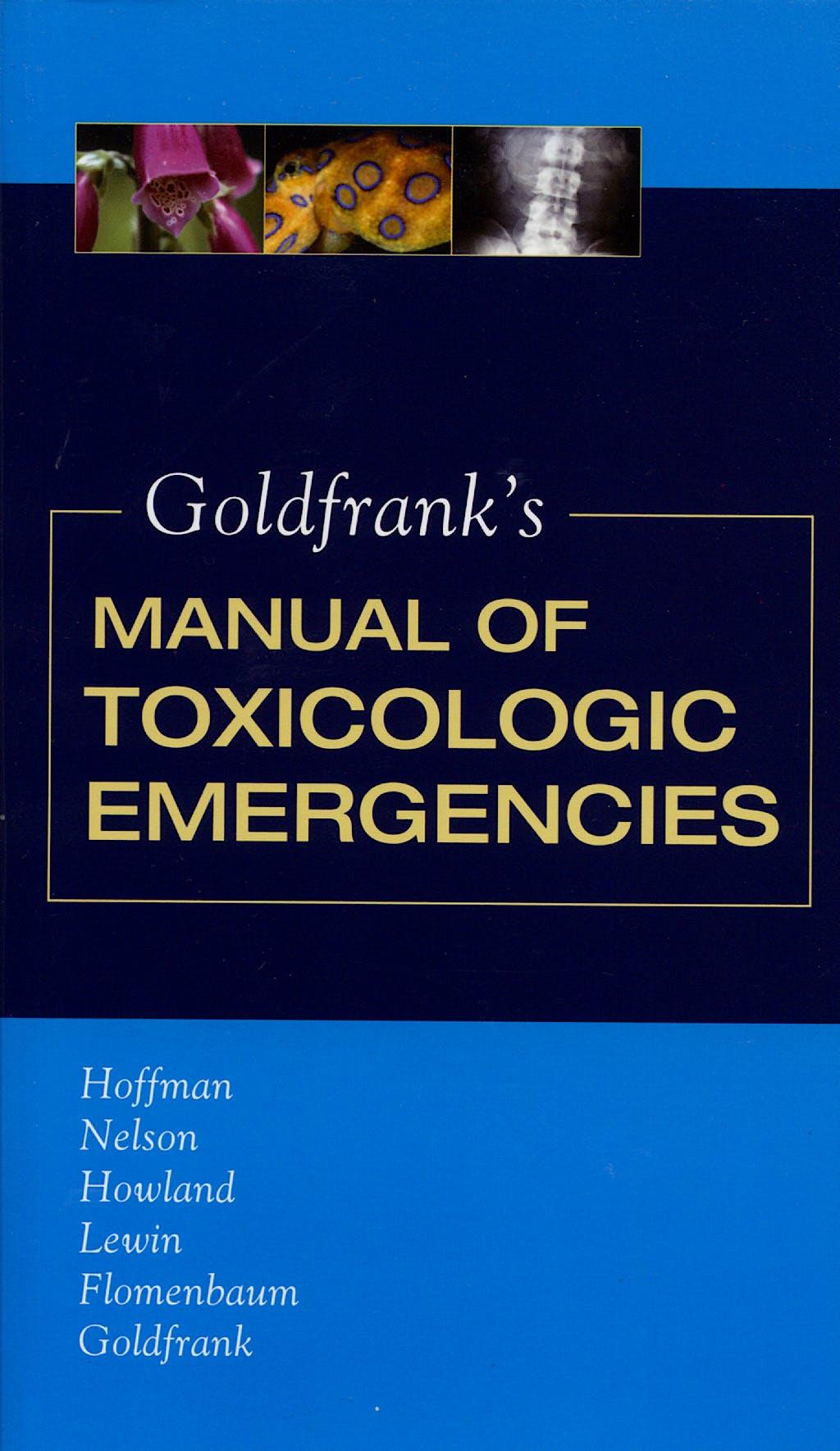 Portada del libro 9780071443104 Goldfrank's Manual of Toxicologic Emergencies