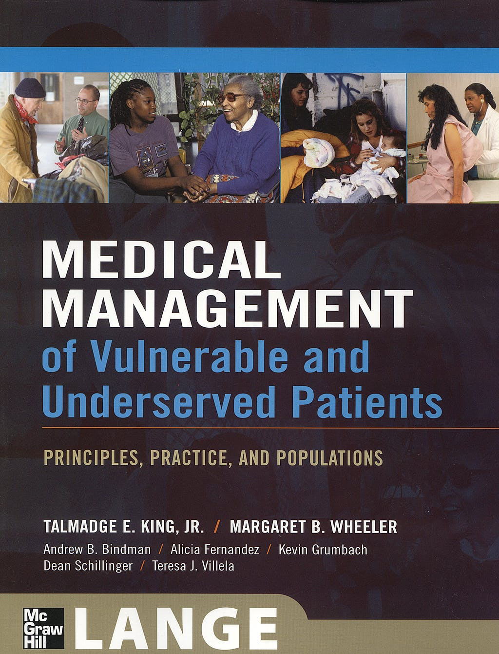 Portada del libro 9780071443319 Medical Management of Vulnerable and Underserved Patients. Principles, Practice, and Populations. Lange