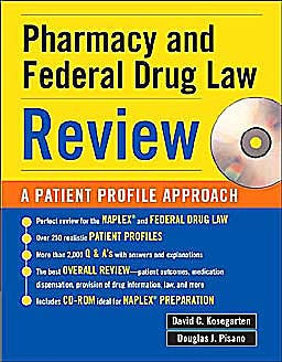 Portada del libro 9780071445603 Pharmacy and Federal Drug Law Review. a Patient Profile Approach + Cd-Rom