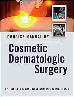 Portada del libro 9780071453660 Concise Manual of Cosmetic Dermatologic Surgery