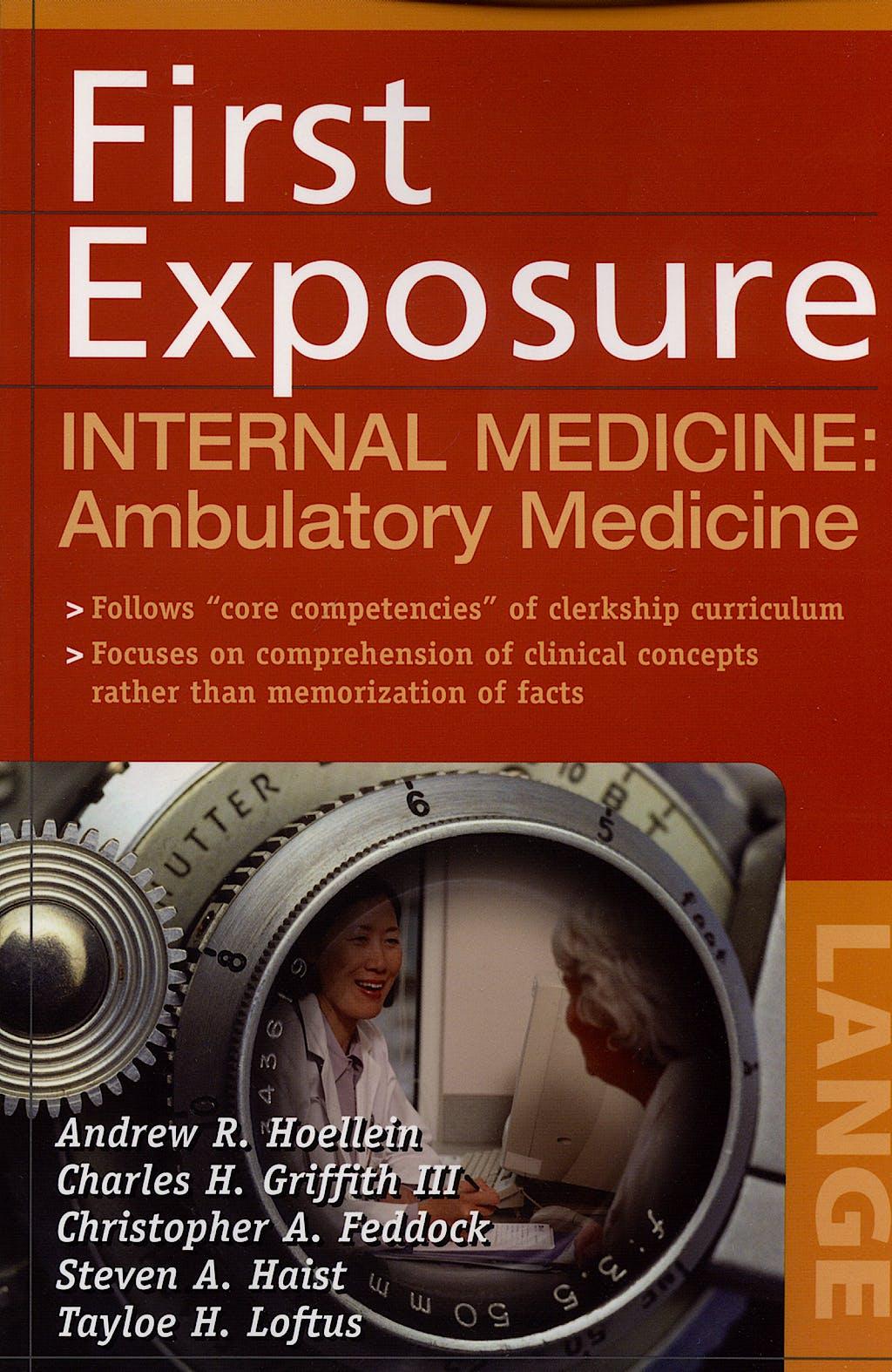 Portada del libro 9780071459006 First Exposure to Internal Medicine: Ambulatory Medicine
