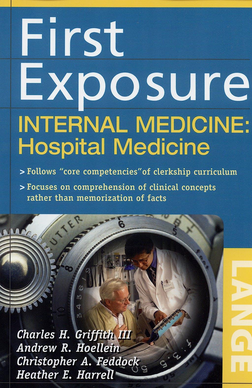 Portada del libro 9780071459013 First Exposure. Internal Medicine: Hospital Medicine