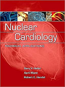 Portada del libro 9780071464758 Nuclear Cardiology: Technical Applications