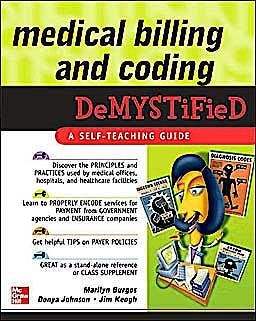 Portada del libro 9780071472203 Medical Billing & Coding Demystified. a Self-Teaching Guide