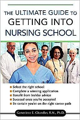 Portada del libro 9780071477802 The Ultimate Guide to Getting into Nursing School