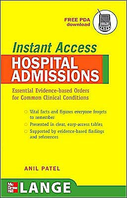 Portada del libro 9780071481373 Instant Access: Hospital Admissions. Essential Evidence-Based Orders for Common Clinical Conditions. Lange (Free Pda Download)