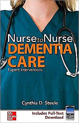 Portada del libro 9780071484329 Nurse to Nurse: Dementia Care. Expert Interventions (Includes Full-Text Download)