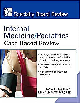 Portada del libro 9780071485029 Internal Medicine/pediatrics. Case-Based Review (Mcgraw-Hill Specialty Board Review)