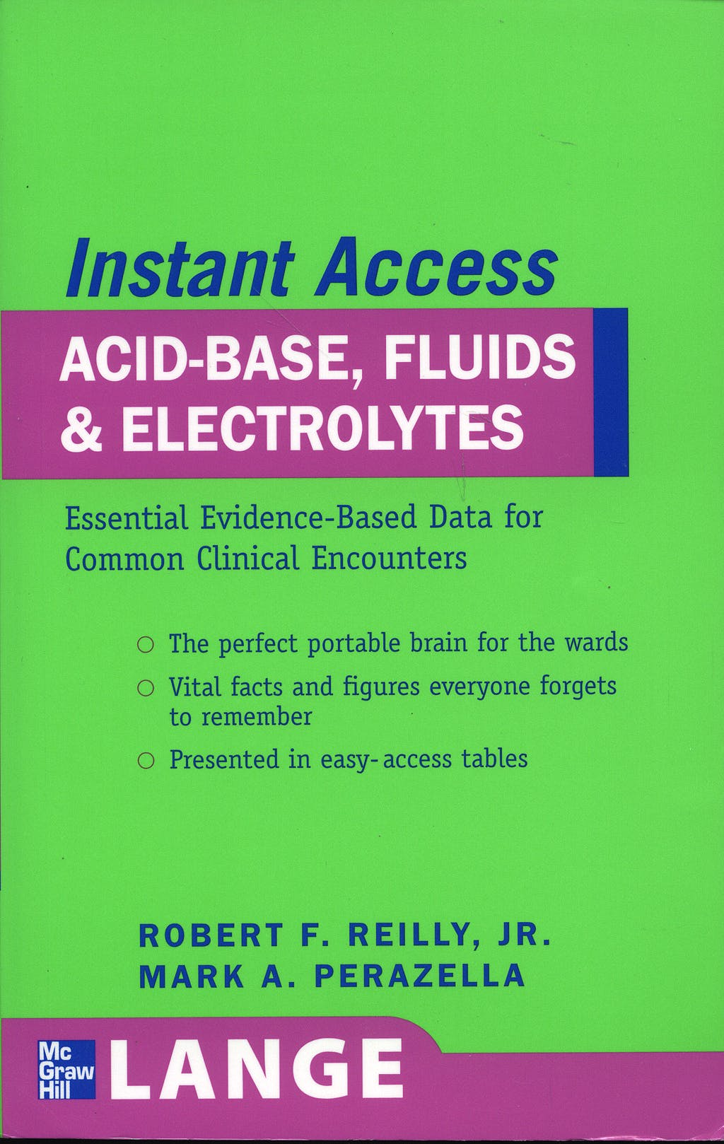 Portada del libro 9780071486347 Instant Access: Acid-Base, Fluids, & Electrolytes. Essential Evidence-Based Data for Common Clinical Encounters (Lange)