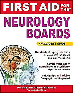 Portada del libro 9780071496223 First Aid for the Neurology Boards. an Insider's Guide