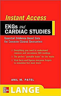 Portada del libro 9780071545235 Instant Access Ekgs and Cardiac Studies. Essential Evidence-Based Data for Common Clinical Encounters. Lange