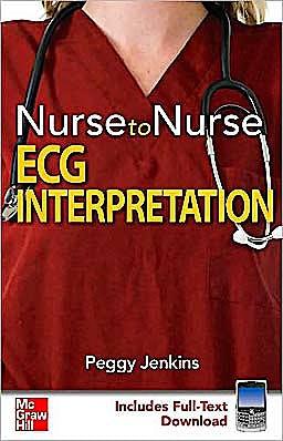 Portada del libro 9780071592833 Nurse to Nurse: Ecg Interpretation (Includes Full-Text Download)