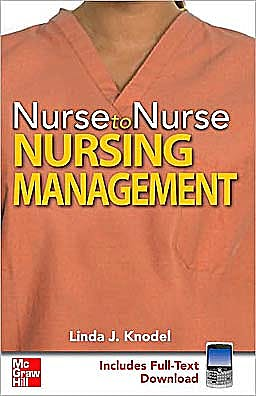 Portada del libro 9780071601535 Nurse to Nurse: Nursing Management (Includes Full-Text Download)
