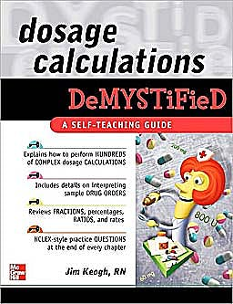 Portada del libro 9780071602846 Dosage Calculations Demystified. a Self-Teaching Guide