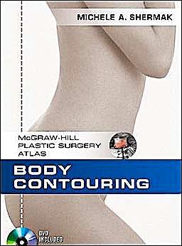 Portada del libro 9780071604673 Body Contouring + Dvd (Mcgraw-Hill Plastic Surgery Atlas)