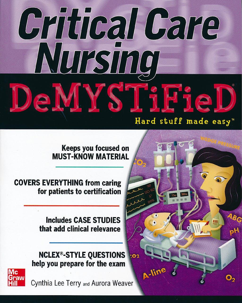 Portada del libro 9780071606387 Critical Care Nursing Demystified