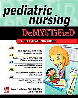 Portada del libro 9780071609159 Pediatric Nursing Demystified. a Self-Teaching Guide