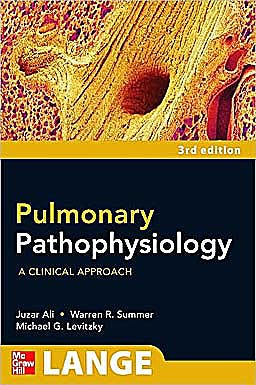 Portada del libro 9780071611541 Pulmonary Pathophysiology. a Clinical Approach. Lange