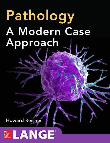 Portada del libro 9780071621564 Pathology. a Modern Case Study. Lange