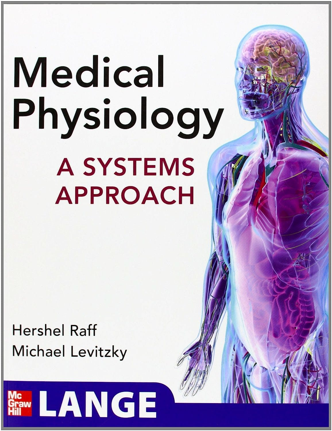 Portada del libro 9780071621731 Medical Physiology: A Systems Approach