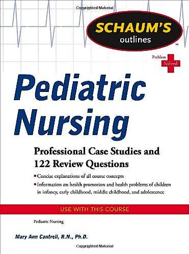 Portada del libro 9780071623865 Schaum's Outline of Pediatric Nursing