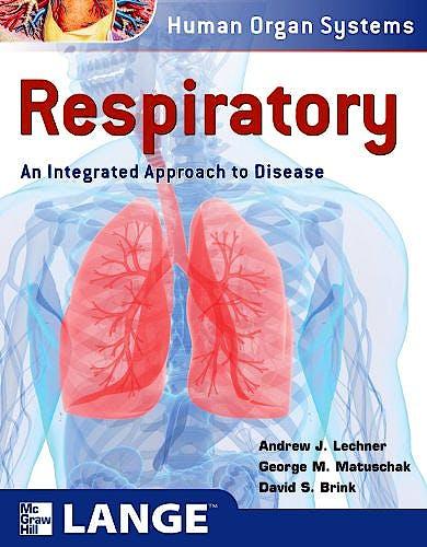 Portada del libro 9780071635011 Respiratory. an Integrated Approach to Disease. Lange