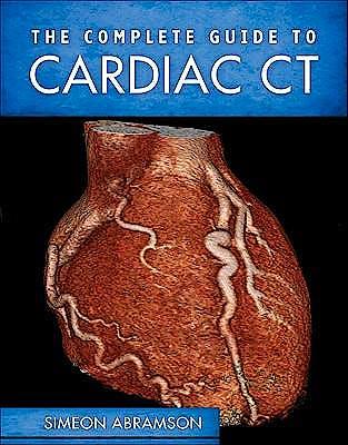 Portada del libro 9780071664417 The Complete Guide to Cardiac CT