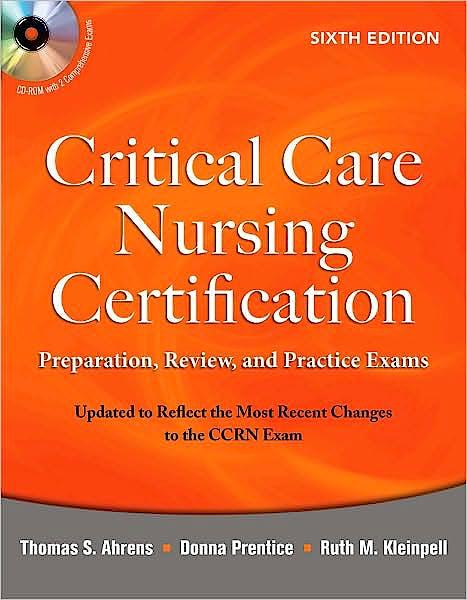 Portada del libro 9780071667890 Critical Care Nursing Certification. Preparation, Review, and Practice Exams